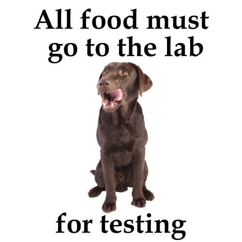 All Food Must go to the Lab