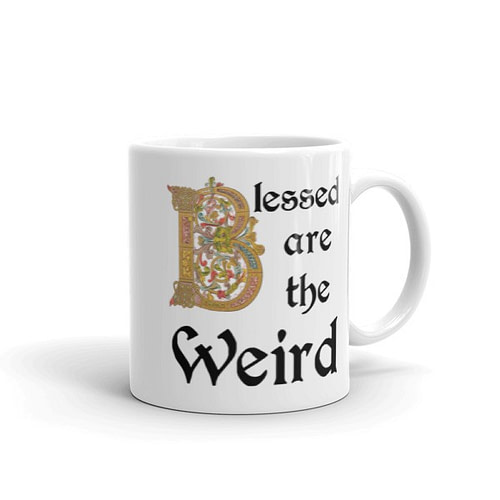 Blessed are the Weird Mug - 11 right