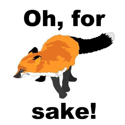 Oh For Fox Sake