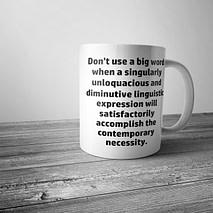 Don't Use a Big Word Mug