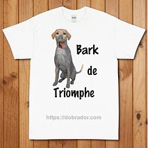 Bark de Triomphe T-Shirt