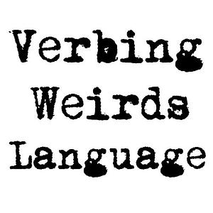Verbing Weirds Language