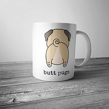 Nothing Butt Pugs Mug