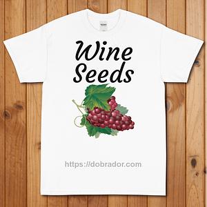 Wine Seeds T-Shirt