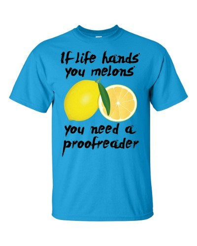 If Life Hands You Melons T-Shirt (sapphire)
