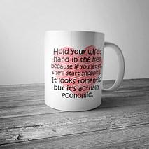Hold Your Wife's Hand Mug