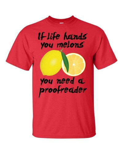 If Life Hands You Melons T-Shirt (red)