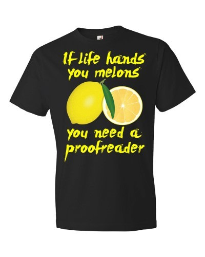 If Life Hands You Melons T-Shirt (black)