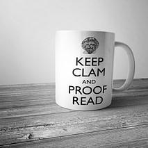 Keep Clam and Proof Read Mug