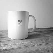 If You Can Read This I Will Lick You Mug