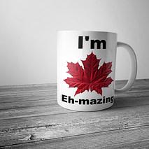 I'm Eh-mazing Mug