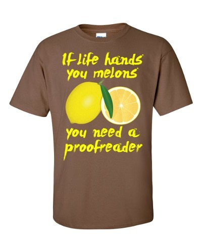 If Life Hands You Melons T-Shirt (chestnut)